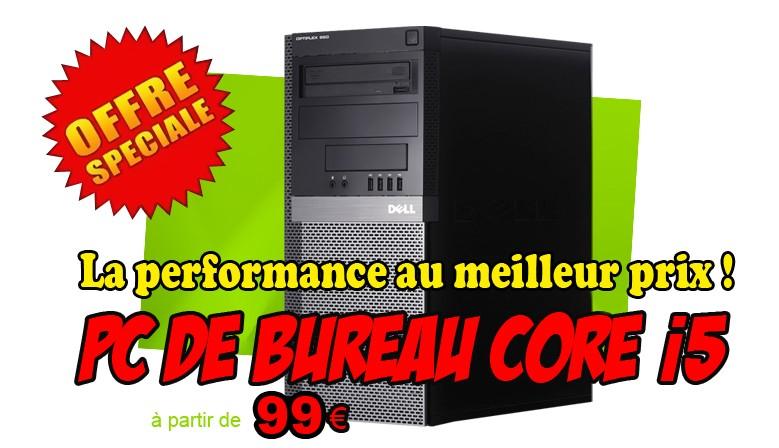 PC de bureau Intel Core i5 à partir de 99 euros ttc